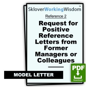 Request for Positive Reference Letters from Former Managers or Colleagues, with Three Suggested Samples