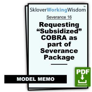 "Memo Requesting ""Subsidized"" COBRA as part of Severance Package (Same as Model Memo COBRA 2)"
