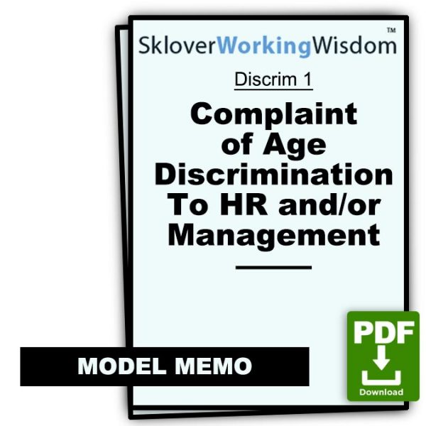 Sklover Working Wisdom Complaint of Age Discrimination Discrim 1 Model Letter
