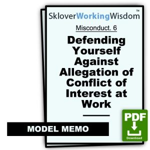 Defending Yourself Against Allegation of Conflict of Interest at Work (Two Models)