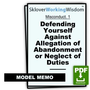 Defending Yourself Against Allegation of Abandonment or Neglect of Duties (Two Models)