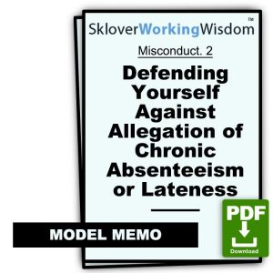 Defending Yourself Against Allegation of Chronic Absenteeism or Lateness (Two Models)