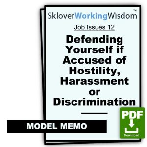 Defending Yourself if Accused of Hostility, Harassment or Discrimination
