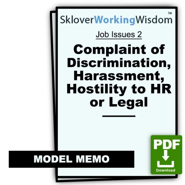 Sklover Working Wisdom Discrimination Harassment Job Issues 2 Model Letter
