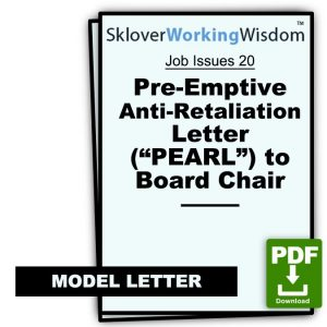 "Pre-Emptive Anti-Retaliation Letter (""PEARL"") to Board Chair"