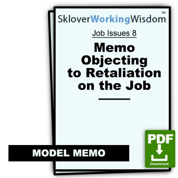 Sklover Working Wisdom Discrimination Harassment Job Issues 8 Model Letter