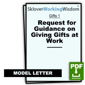 Request for Guidance on Giving Gifts at Work