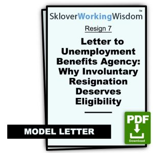 Letter to Unemployment Benefits Agency: Why Involuntary Resignation Deserves Eligibility