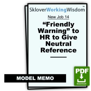 """Friendly Warning"" to HR to Give Neutral Reference"