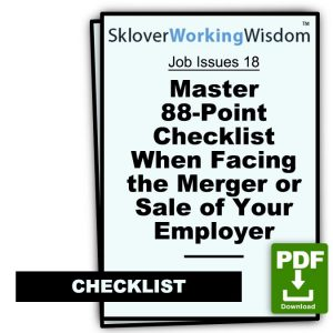 Master 88-Point Checklist – When Facing the Merger or Sale of Your Employer