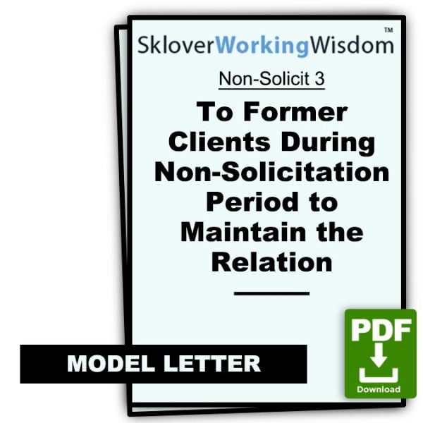 Sklover Working Wisdom Non-Solicitation Agreement Non-Solicit 3 Model Letter