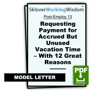 Requesting Payment for Accrued But Unused Vacation Time – With 12 Great Reasons