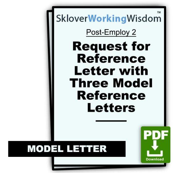 Sklover Working Wisdom Reference Letter Post-Employ 2 Model Letter