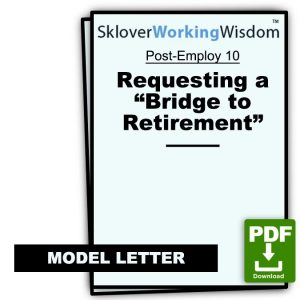 "Model Letter Requesting a ""Bridge to Retirement"""