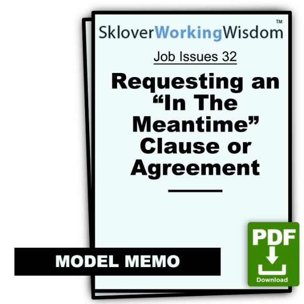 Sklover Working Wisdom Requesting In The Meantime Clause Agreement Job Issues 32 Model Letter