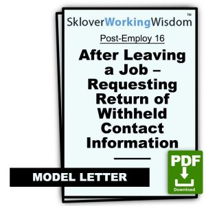 After Leaving a Job (by Termination or Resignation) – Requesting Return of Withheld Contact Information