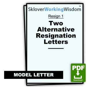 Two Alternative Resignation Letters