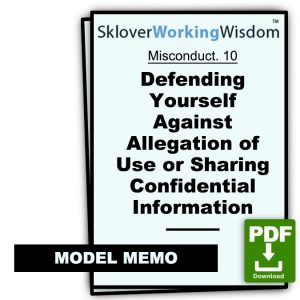 Defending Yourself Against Allegation of Use or Sharing Confidential Information (Two Models)