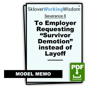 "Model Memo to Employer Requesting ""Survivor Demotion"" instead of Layoff"