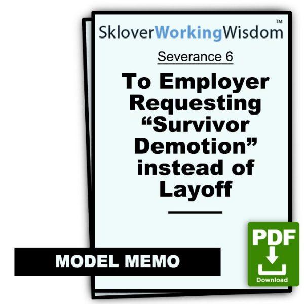 Sklover Working Wisdom Survivor Demotion Severance 6 Model Letter