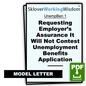 Requesting Employer's Assurance It Will Not Contest Unemployment Benefits Application – With 10 Great Sample Reasons