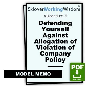 Defending Yourself Against Allegation of Violation of Company Policy(s) (Two Models)