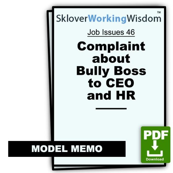 Sklover Working Wisdom complaint bully boss to ceo and hr Model Letter