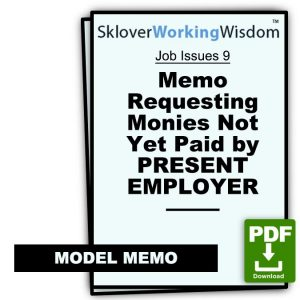 Memo Requesting Monies Not Yet Paid by Present Employer
