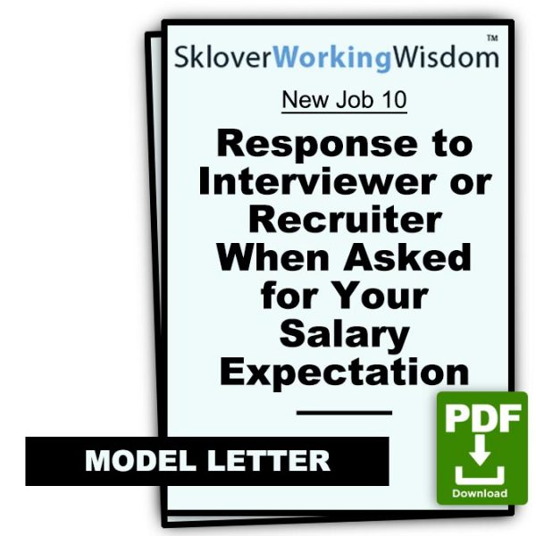Sklover Working Wisdom response when asked salary expectation Model Letter
