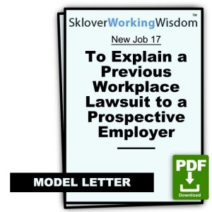 Model Letter To Explain a Previous Workplace Lawsuit to a Prospective Employer
