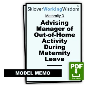 Advising Manager of Out-of-Home Activity During Maternity Leave