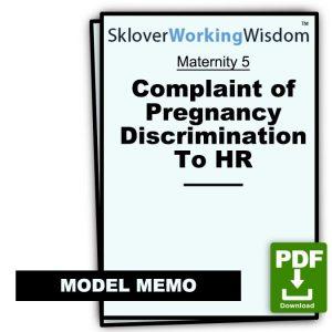 Model Memo: Complaint of Pregnancy Discrimination To HR