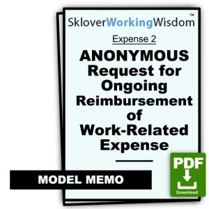 ANONYMOUS Request for Ongoing Reimbursement of Work-Related Expense