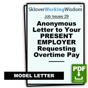 Model Anonymous Letter to Your PRESENT EMPLOYER Requesting Overtime Pay