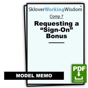 "Memo Requesting a ""Sign-On"" Bonus"