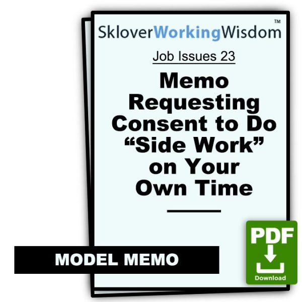 Sklover Working Wisdom requesting consent to do side work Model Letter