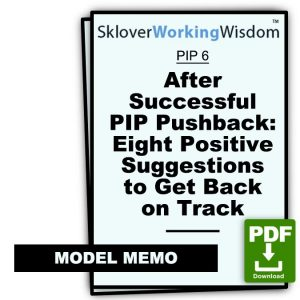 After Successful PIP Pushback: Eight Positive Suggestions to Get Back on Track
