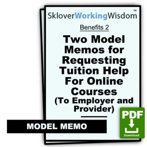 Two Model Memos for Requesting Tuition Help For Online Courses (To Employer and Provider)
