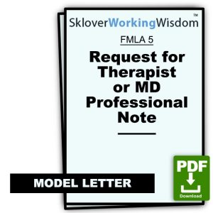 Request for Therapist or Doctor Note to Support FMLA Leave, Short Term Disability, Involuntary Resignation, etc. (With Sample Note)
