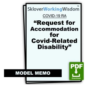 COVID-19 Model Memo RA – Request for Accommodation for Covid-Related Disability